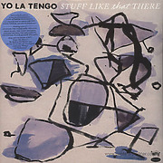 yo-la-tengo-stuff-like-that-there-lp