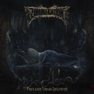 Zombiefication - Procession Through Infestation (DOOMENTIA)