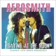 aerosmith baying at the moon