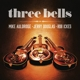 auldridge,mike/douglas,jerry/ickes,rob three bells