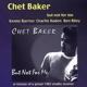 baker,chet but not for me