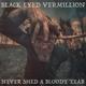 black eyed vermillion never shed a bloddy tear