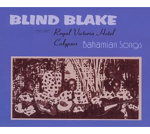 blake,blind - bahamian songs (megaphone music)