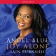 blue,angel/burnside,iain joy alone