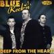 blue rockin' deep from the heart