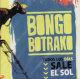 bongo botrako todos los dias sale el sol