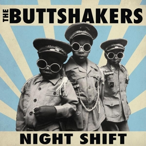buttshakers,the - night shift (copasedisques)