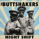 buttshakers,the night shift