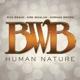 bwb human nature