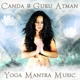 canda & guru atman yoga mantra music