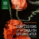 cauthery,gunnar confessions of an english opium-eater