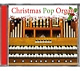 christmas organ christmas pop organ
