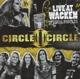 circle ii circle live at wacken (official bootleg)
