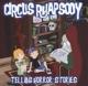 circus rhapsody telling horrorstories