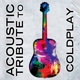 coldplay tribute acoustic tribute to coldplay