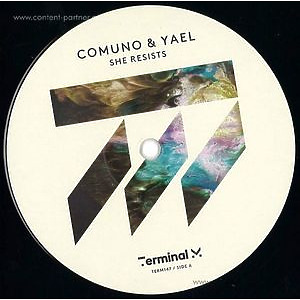 comuno & yael - she resists (terminal m records)