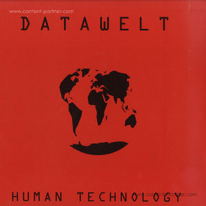 datawelt - human technology, vinyl only (superdisko recordings)
