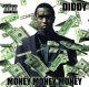 diddy money money money