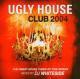 dj whiteside ugly house club 2004
