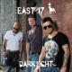 east 17 dark light