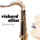 elliot,richard lip service