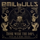 emil bulls those were the days (best of & rare trac