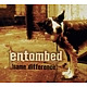 entombed same difference