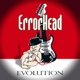 errorhead evolution