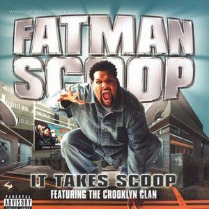 fatman scoop - it takes scoop