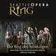 fisch,asher/seso/seattle opera chorus der ring des nibelungen