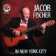 fischer,jacob ...in new york city
