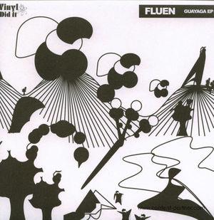 fluen - guayaga ep/ youandme edit (vinyl did it)