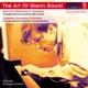 gould,glenn the art of glenn gould