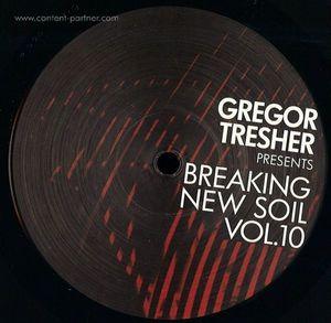 gregor tresher - breaking new soil vol. 10, Pt. 2 (break new soil)