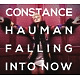 hauman,constance falling into now