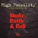high fossility shake,rattle & roll