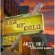 hill,arty & the long gone daddys bar of gold
