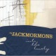 jackmormons,the into the lovely