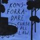 k?nsf?rr?dare curse all law