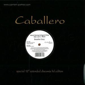 kevin sunray & agent greg feat. lori j. - breathe easy (caballero recordings)