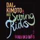 kimoto,dai & swing kids good old days