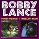 lance,bobby first peace/rollin' man