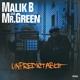 malik b and mr.green unpredictable