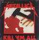 metallica kill 'em all (single lp)