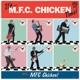 mfc chicken it's mfc chicken time!