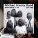 michael stanley band right back at ya 1971-1983 (remaste