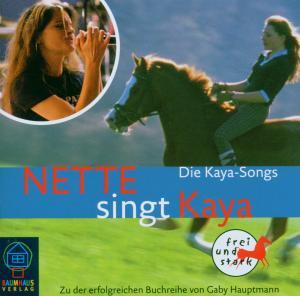 nette - nette singt kaya-die kaya so (baumhaus verlag)