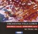 orchestra villa-lobos/brunello/gomiero orchestra villa-lobos