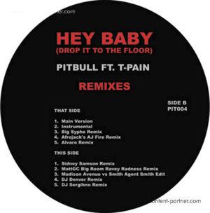 pitbull & t-pain - HEY BABY (DROP IT TO THE FLOOR) (white)