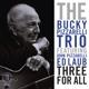 pizzarelli,bucky trio three for all